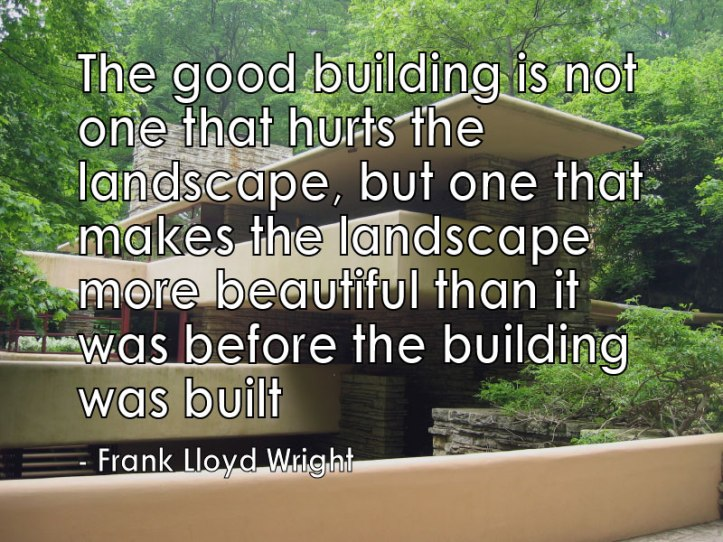 Frank Llyod Wright Falling Water and quote