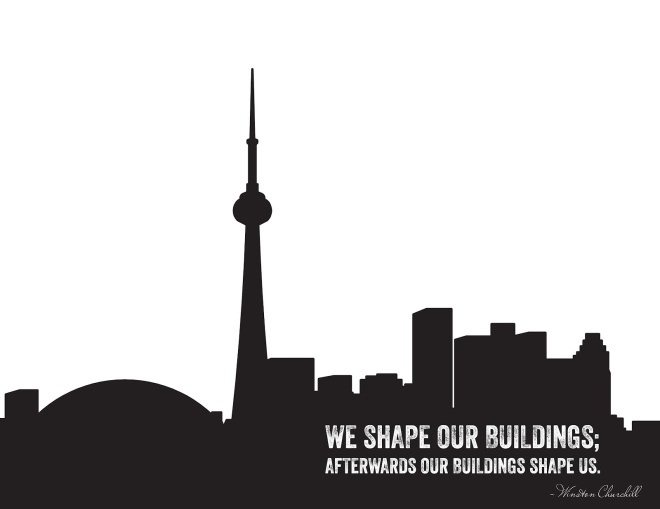 We shape our buildings; afterwards our buildings shape us