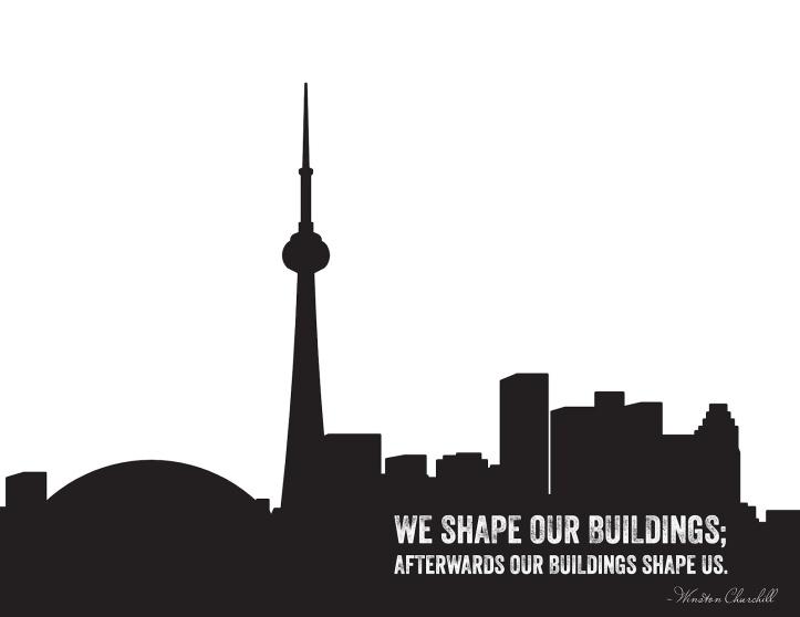 We shape our buildings; afterwards our buildings shape us